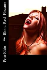 Blood Red Pleasure: (The Dancing Valkyrie Book 4) (Volume 4) Paperback