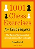 1001 Chess Exercises for Club Players: The