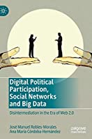 Digital Political Participation, Social Networks and Big Data Cover