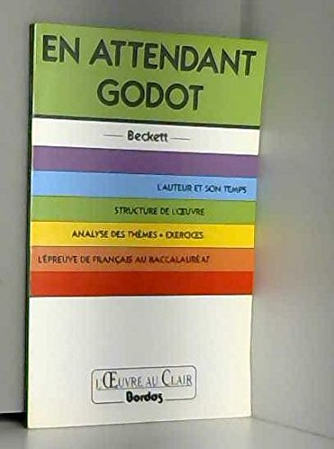L'Oeuvre Au Clair: Beckett: En Attendant Godot (French Edition)
