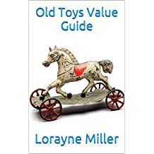 Old Toys Value Guide