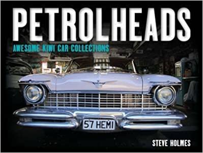 Petrolheads: Awesome Kiwi Car Collections: 9781869539016