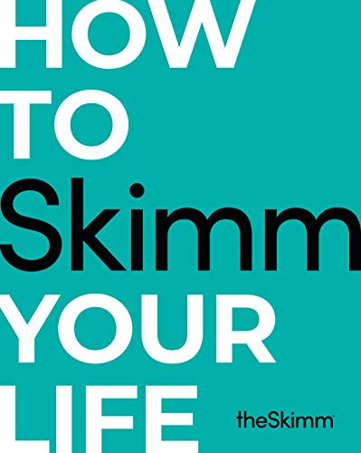 How to Skimm Your Life