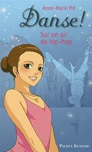 """Afficher """"Danse !. n° 4<br /> Sur un air de hip-hop"""""""