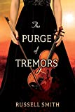 The Purge of Tremors