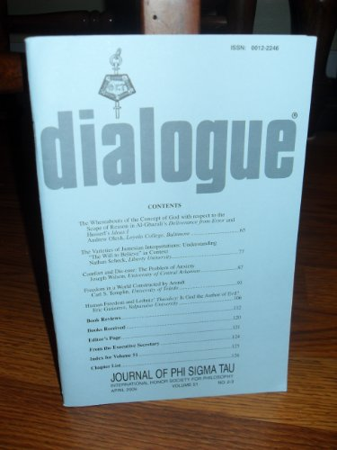 Dialogue: Journal of Phi Sigma Tau, International Honor Society for Philosophy April 2009 Volume 51, No 2-3 (Dialogue, April 2009 Volume 51, No - Tau Sigma Phi