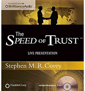 [ { THE SPEED OF TRUST: LIVE PRESENTATION } ] by Covey, Stephen M R (AUTHOR) Apr-01-2012 [ Compact Disc ]