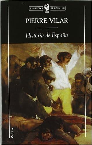 Historia de España (Biblioteca de Bolsillo): Amazon.es: Vilar, Pierre: Libros