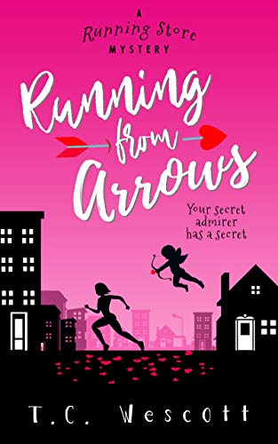 Running from Arrows (A Running Store Mystery Book 2) by [Wescott, T.C.]