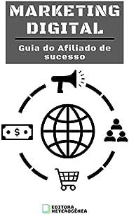 MARKETING DIGITAL: Guia do Afiliado de sucesso