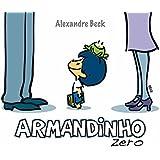 Armandinho Zero: 1