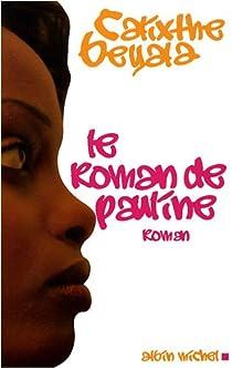 Le roman de Pauline par Beyala