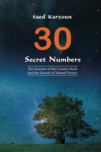 30 Secret Numbers: The Journey of the Cosmic Rock and the Secrets of Mental Power pdf