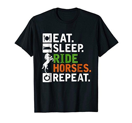 Eat Sleep Ride Horses Repeat Funny Horseback Riding T-Shirt (Eat Ride Sleep Horse)