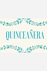 Quinceanera Guest Book: 15th Birthday Guest Book with Gift Log for Quinceañera Party, Blue Turquoise (Elite Guest Book) Paperback
