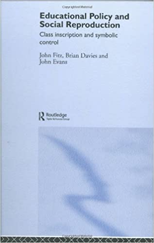 Book Education Policy and Social Reproduction: Class Inscription and Symbolic Control