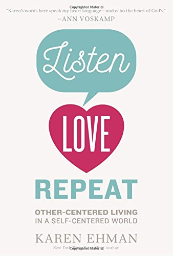 Listen, Love, Repeat by Karen Ehman | book, Bible study, & DVD feature + giveaway