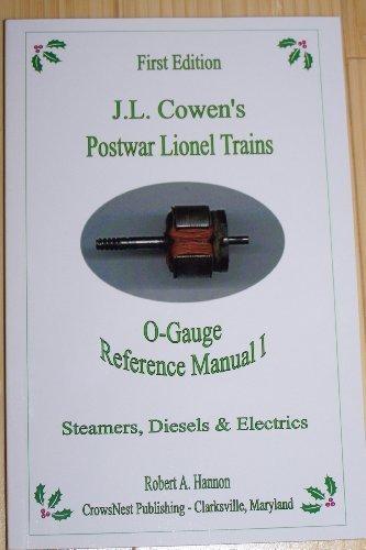 - J. L. Cowen's Postwar Lionel Trains; O-Gauge Reference Manual I; Steamers, Diesels and Electrics