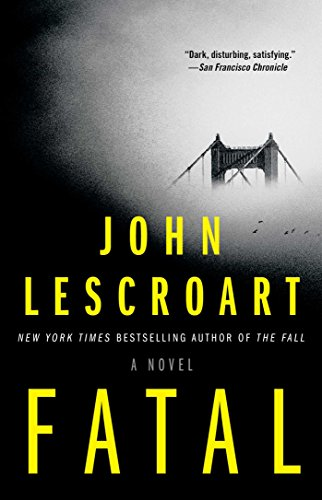 Books : Fatal: A Novel