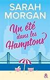 Un été dans les Hamptons: Après Rencontre dans l'Upper East Side, la suite de a nouvelle série de Sarah Morgan