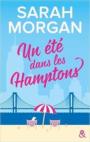 Un été dans les Hamptons - Sarah Morgan (2018) sur Bookys