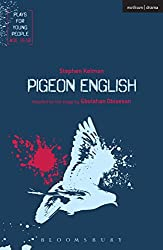 Pigeon English (Modern Plays)