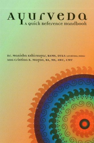 Ayurveda: A Quick Reference Handbook