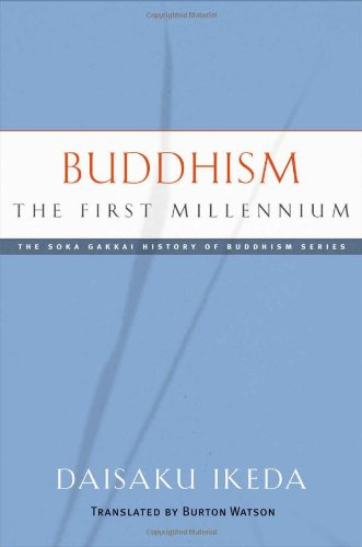 BUDDHISM, THE FIRST MILLENNIUM