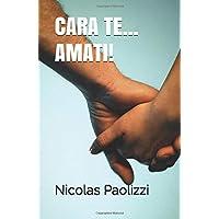 CARA TE...AMATI!: Nicolas Paolizzi