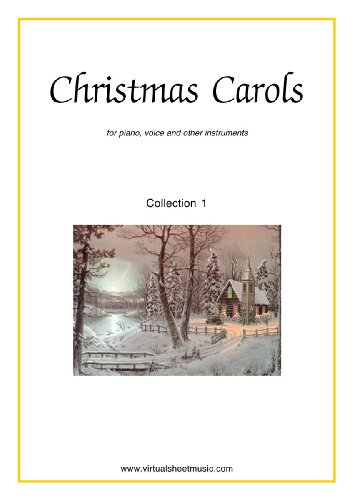 Christmas Carols for piano, voice or other instruments - Collection 1 (O Come All Ye Faithful Violin Sheet Music)