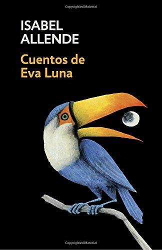 Cuentos de Eva Luna: Spanish-language edition of The Stories of Eva Luna (Spanish Edition) [Isabel Allende] (Tapa Blanda)