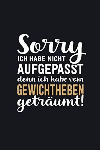 Price comparison product image Ich habe vom Gewichtheben geträumt: tolles Notizbuch liniert mit 100 Seiten (German Edition)