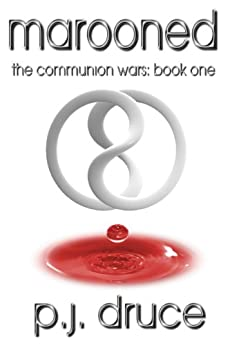 Marooned (The Communion Wars Book 1) by [Haines, Joseph Paul]