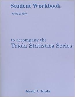 Book Student Workbook for the Triola Statistics Series