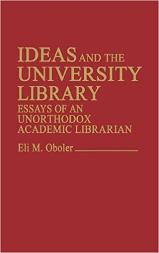 A Modest Proposal Essay Amazoncom Ideas And The University Library Essays Of An Unorthodox  Academic Librarian Contributions In Librarianship And Information Science   Example Of Essay Writing In English also Thesis Statement For An Essay Amazoncom Ideas And The University Library Essays Of An  Examples Of High School Essays