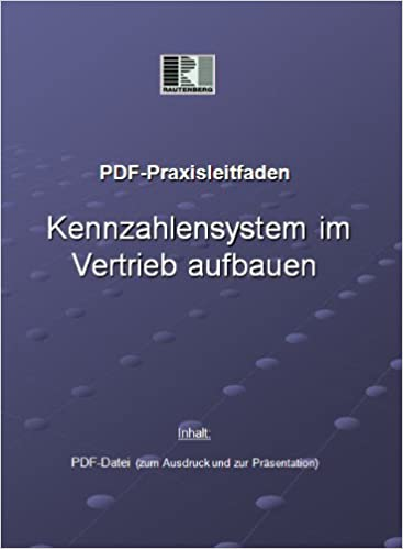 PDF-Praxisleitfaden Kennzahlensystem im Vertrieb aufbauen: Amazon.de ...