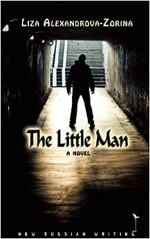 The Little Man: a novel (New Russian Writing)