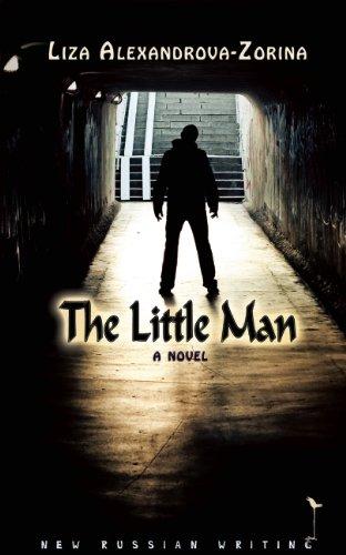The Little Man: a novel (New Russian Writing) pdf epub