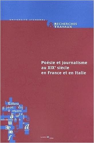 Livres Recherches & travaux, N° 65/2004 : Poésie et journalisme au XIXe siècle en France et en Italie : L'exemple napolitain epub, pdf