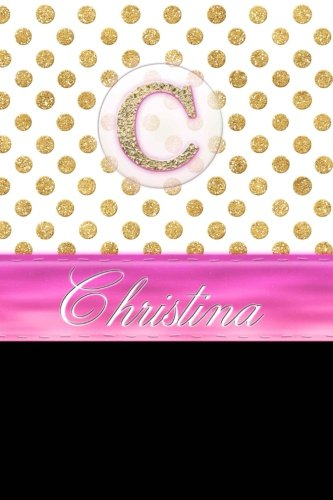 Christina: Personalized Lined Journal Diary Notebook 150 Pages, 6
