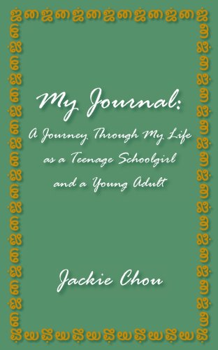 My Journal: A Journey Through My Life as a Teenage Schoolgirl and a Young Adult