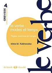 Le verbe : modes et temps règles, exercices et corrigés