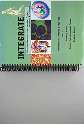 Integrate (The Benjamin Cummings Custom Laboratory Program for Anatomy & Physiology) Human Anatomy and Physiology I & II BIO 223 & 224,UNLV