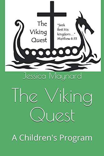 The Viking Quest: A Children's Program ()