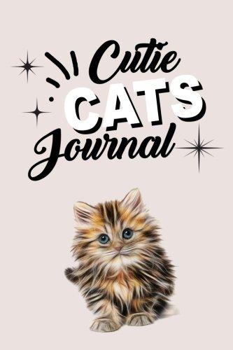 Cutie Cats Journal: Cat Notebook Journal, Cat Lovers Gift Ideas (Volume 20) pdf epub