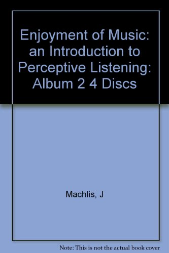 Enjoyment of Music Album, Basic Set, Vol. II ( 4 Discs)