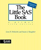 The Little SAS Book: A Primer, 5th Edition Front Cover