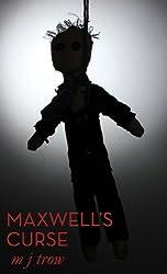 Maxwell's Curse (Mad Max Book 5)