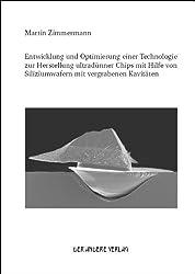 Entwicklung und Optimierung einer Technologie zur Herstellung ultradünner Chips mit Hilfe von Siliziumwafern mit vergrabenen Kavitäten