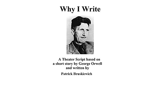 Why I Write eBook: Patrick Bruskiewich: Amazon ca: Kindle Store